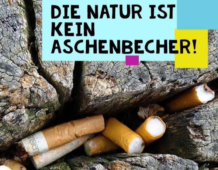 Die Natur ist kein Aschenbecher!